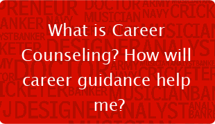 What is Career Counseling? How will career guidance help me?