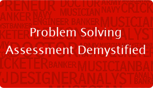 Problem Solving Assessment Demystified